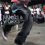Bangs & Works Vol. 1: A Chicago Footwork Compilation (CD)