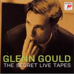 Glenn Gould - The Secret Live Tapes (CD)