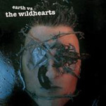 Earth Vs. The Wildhearts (CD)