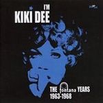 I'm Kiki Dee - The Fontana Years 1963-1968 (CD)