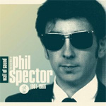 Wall Of Sound - The Very Best Of Phil Spector 1961-1966 (CD)