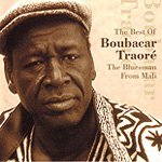 The Best Of Boubacar Traoré: The Bluesman From Mali (CD)