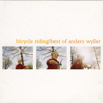Best Of Anders Wyller - Bicycle Riding (CD)