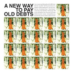 A New Way To Pay Old Debts (CD)