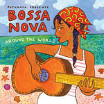 Putumayo Presents Bossa Nova Around The World (CD)