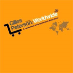 Gilles Peterson Presents: Worldwide (CD)