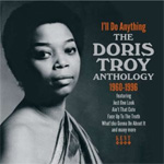 I'll Do Anything - The Doris Troy Anthology 1960-1996 (CD)