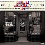 Groove Merchant Turns 20: 14 Selections from Behind the Counter (CD)