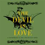 The Devil In Love: A Sountrack To The 1772 Occult Novel (2CD)