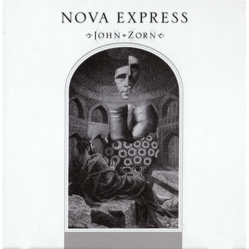 Zorn: Nova Express (CD)