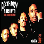 Death Row Archives - The Soundtracks (CD)
