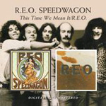 This Time We Mean It / R.E.O (CD)
