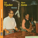The Cal Tjader-Stan Getz Sextet (Remastered) (CD)