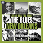 Let Me Tell You About The Blues - New Orleans (CD)