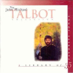 The John Michael Talbot Collection (2CD)
