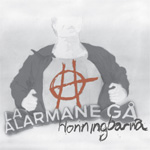 La Alarmane Gå (CD)
