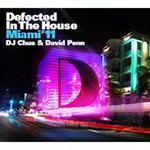 Defected In The House Miami '11: DJ Chus and David Penn (2CD)