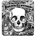 The Builders And The Butchers (CD)