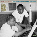 The Big Beat - The Dave Bartholomew Songbook (CD)