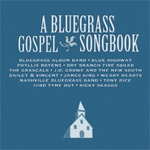 A Bluegrass Gospel Songbook (CD)
