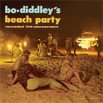 Bo Diddley's Beach Party (CD)