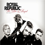We Are The Royal - Deluxe Edition (CD)