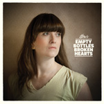 Here's Empty Bottles Broken Hearts (CD)