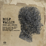 Wallin: Wire And String (SACD-Hybrid)
