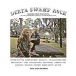 Delta Swamp Rock - Sounds From The South: At The Crossroads Of Rock, Country And Soul (2CD)