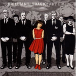 Brilliant! Tragic! (CD)