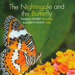 The Nightingale and the Butterfly (CD)