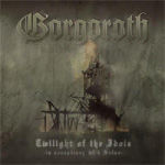 Twilight Of The Idols (In Conspiricy With Satan) (CD)