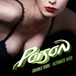 Double Dose Of Poison - Ultimate Hits (2CD)