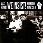 We Insist! Max Roach's Freedom Now Suite - Poll Winners Edition (CD)