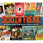 Screen Freak - 33 Classic Themes From Maverick Movies & Cult TV (CD)