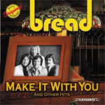 Make It With You & Other Hits (CD)