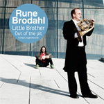 Rune Brodahl - Out Of The Pit (CD)