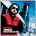 Toronto Afterclub Mix - Sharam (CD)