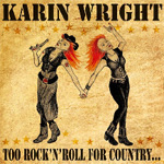 Too Rock'N'Roll For Country...Too Country For Rock'N'Roll (CD)