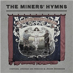The Miner's Hymns (CD)