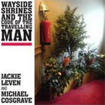 Wayside Shrines & The Code Of The Travelling Man (CD)