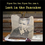Lost In The Pancakes (CD)