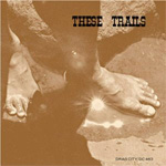These Trails (CD)