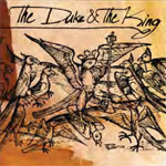 The Duke & The King (CD)