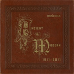 Ancient & Modern 1911-2011 (CD)