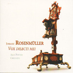 Rosenmuller: Vox Dilecti Mei - Solo Motets & Sonatas (CD)