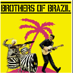 Brothers Of Brazil (CD)