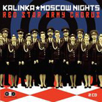 Red Star Army Chorus - Kalinka; Moscow Nights (CD)