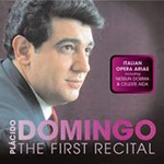 Placido Domingo - The First Recital: Italian Opera Arias (CD)