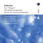 "Pintscher: Sur ""Depart""; Hérodiade-Fragmente; Music from Thomas Chatterton (CD)"